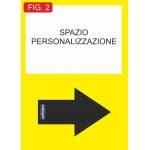 """Cartello """"FRECCIATURA PERSONALIZZATA 50x70"""""""