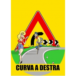 "Cartello fumetto ""CURVA A DX"""
